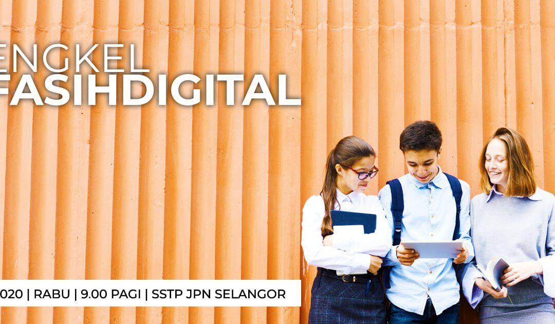 Bengkel Fasih Digital Negeri Selangor 2020