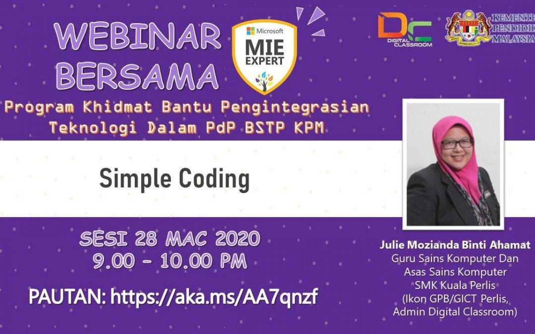 e-Pembelajaran Simple Coding Bersama Julie Mozianda bt Ahamat, Guru Sains dan Asas Sains Komputer, SMK Kuala Perlis