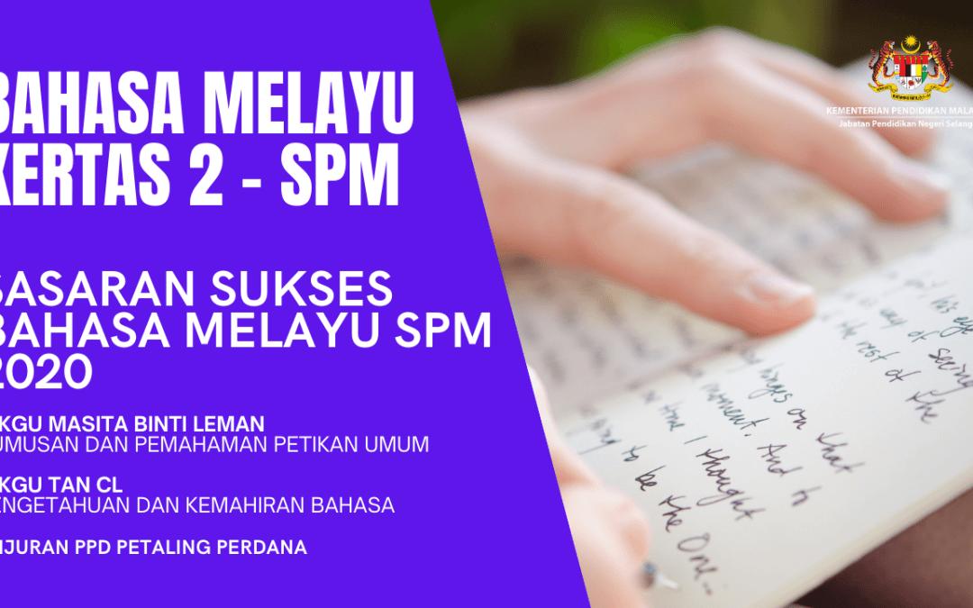 Live Bahasa Melayu Kertas 2 – SPM 2020